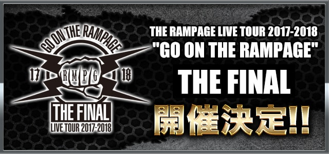 GO ON THE RAMPAGE THE FINAL