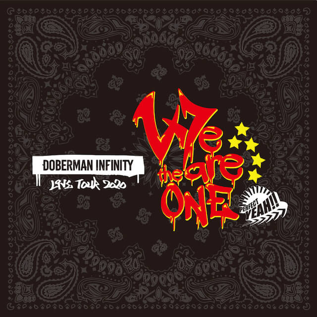 DOBERMAN INFINITYLIVE TOUR 2020We are the one〜PERFECT YEAH!!〜