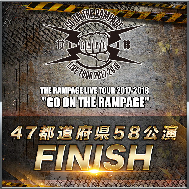 "THE RAMPAGE LIVE TOUR 2017-2018 ""GO ON THE RAMPAGE"""
