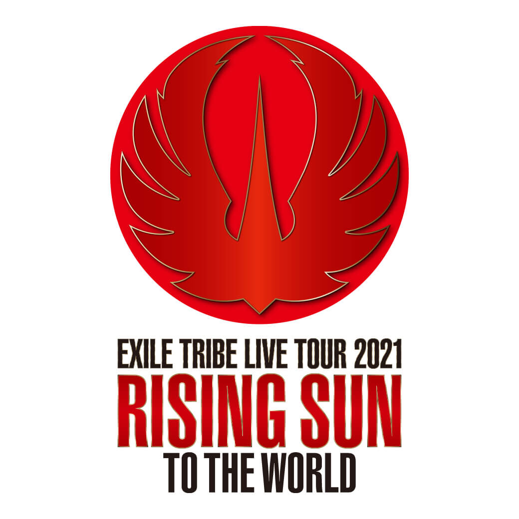 """EXILE TRIBE LIVE TOUR 2021""""RISING SUN TO THE WORLD"""""""