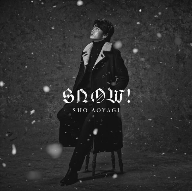 青柳翔 3rd Single 『Snow!』