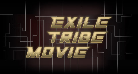 Exile tribe movie